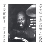 Tommy Hill - Rolling With Tommy In 2000 (2000)
