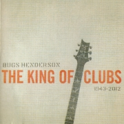 Bugs Henderson Tribute - The King of Clubs (2014)