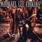 Michael Lee Firkins - Yep (2013) Lossless