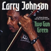 Larry Johnson - Two Gun Green (2002) Lossless