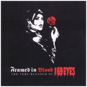 The 69 Eyes – Framed In Blood: The Very Blessed Of The 69 Eyes (2003)