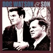 Doc & Merle Watson - Doc Watson & Son (Reissue) (1965/1997)