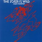 Alex Harvey - The Joker Is Wild (Reissue) (1972/2005)
