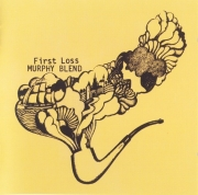 Murphy Blend - First Loss (Reissue) (1971/2011)