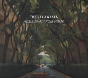 The Lay Awakes - Home Away From Home (2018)