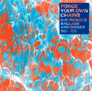 VA - Forge Your Own Chains: Heavy Psychedelic Ballads And Dirges 1968-1974 (2009)
