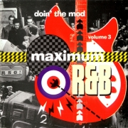 VA - Doin' The Mod Volume Three: Maximum R&B (2001)