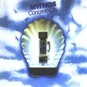 Mythos - Concrete City (Reissue) (1979/1999)
