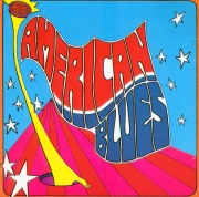American Blues - Is Here / Do Their Thing (Reissue) (1968-69/1987)