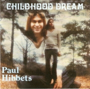 Paul Hibbets - Childhood Dream (1974) Vinyl Rip