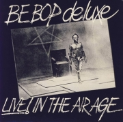 Be Bop Deluxe - Live! In The Air Age (Reissue) (1977/2008)