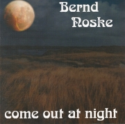 Bernd Noske - Come Out At Night (1978/1999)