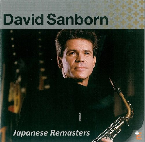 David Sanborn - Collection: Japanese Remasters (2013-2014)