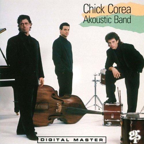 Chick Corea - Akoustic Band (1989)