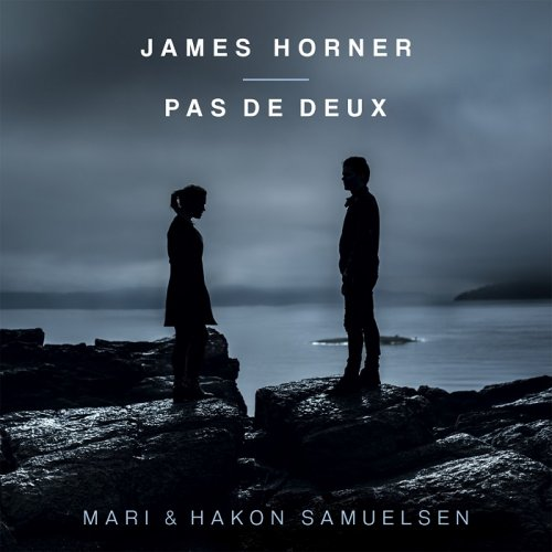 Mari & Hakon Samuelsen - James Horner: Pas de Deux (2015) [HDTracks]