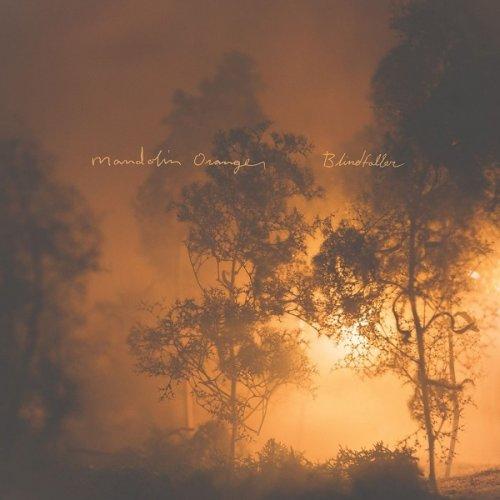 Mandolin Orange - Blindfaller (2016) lossless