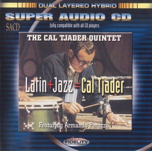 The Cal Tjader Quintet - Latin + Jazz = Cal Tjader (1968) [2003 SACD]