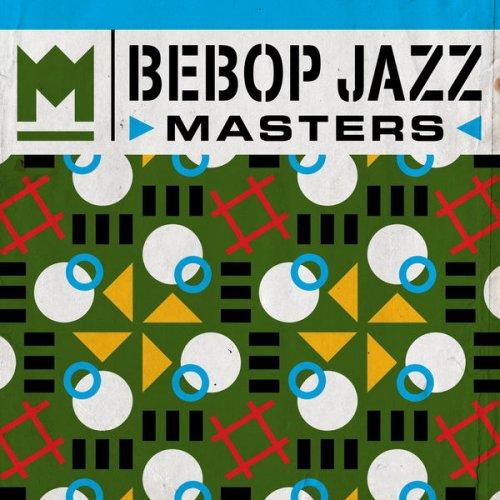 VA - Bebop Jazz Masters (2016)