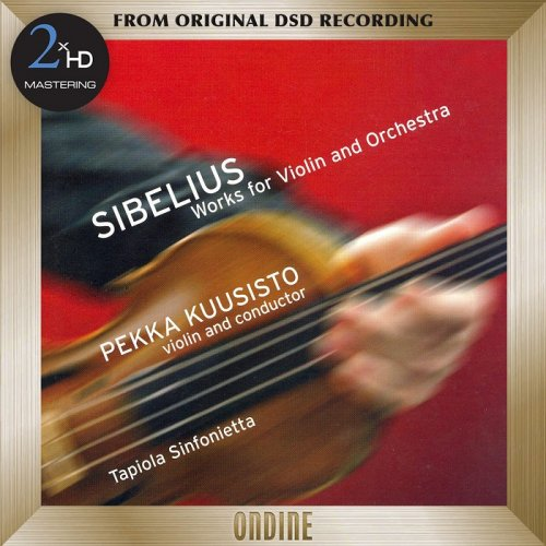Pekka Kuusisto, Tapiola Sinfonietta - Sibelius: Works for Violin and Orchestra (2006/2015) [DSD64] DSF + HDTracks