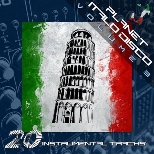 VA - Planet Italo Disco, Vol. 3 (2016)
