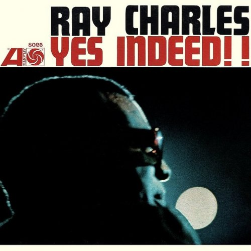 Ray Charles - Yes Indeed!! (1958/2012) [HDTracks]