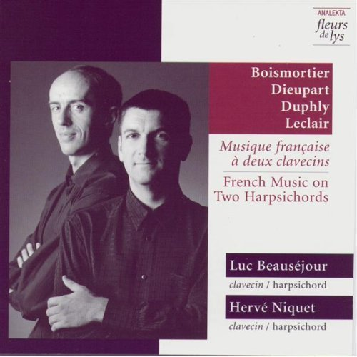 Luc Beausejour, Herve Niquet - French Music On Two Harpsichords (2000)