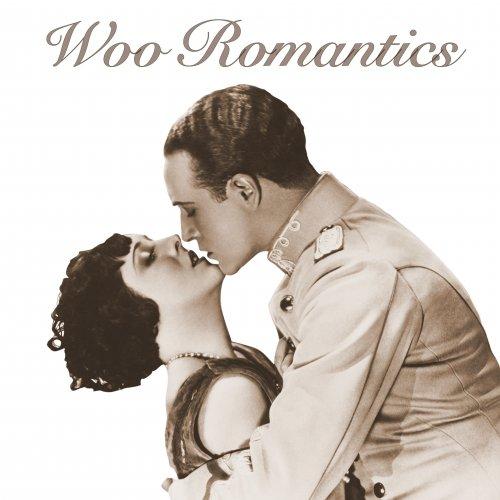 Woo - Woo Romantics (2016)