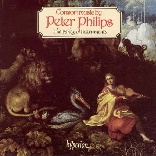 The Parley of Instruments - Peter Philips - Consort Music (1988)