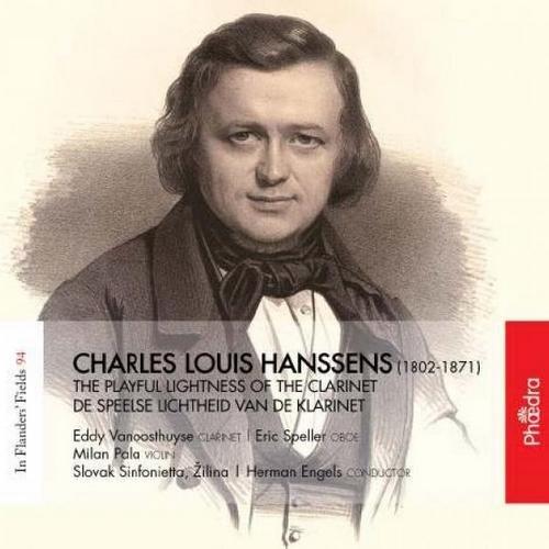 Eddy Vanoosthuyse, Slovak Sinfonietta, Herman Engels - Charles Louis Hanssens - The Playful Lightness of the Clarinet (2016)