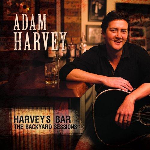 Adam Harvey - Harvey's Bar: The Backyard Sessions (2016)