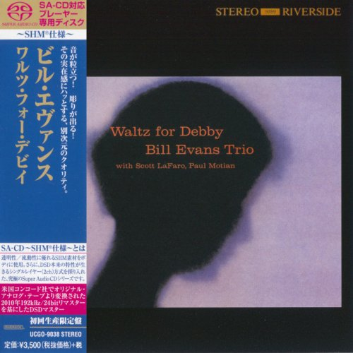 Bill Evans Trio - Waltz for Debby (1961/2014) [SACD]