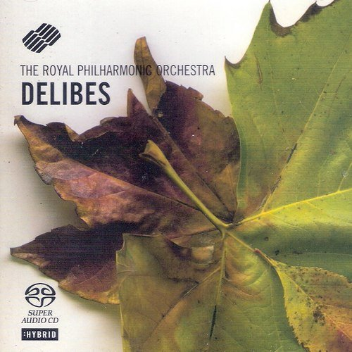 Royal Philharmonic Orchestra - Delibes: Sylvia / Lakme / Le Roi s'amuse / Coppelia (2005)