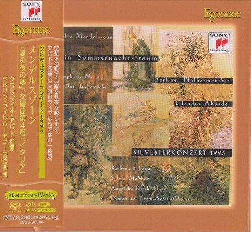 "Claudio Abbado - Mendelssohn: Ein Sommernachtstraum, Op.21 & 61, Symphony No. 4 in A major Op. 90 ""Italian"" (1995) [2012 SACD]"