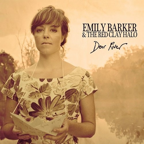 Emily Barker & The Red Clay Halo - Dear River [Deluxe Version] (2013) [HDTracks]