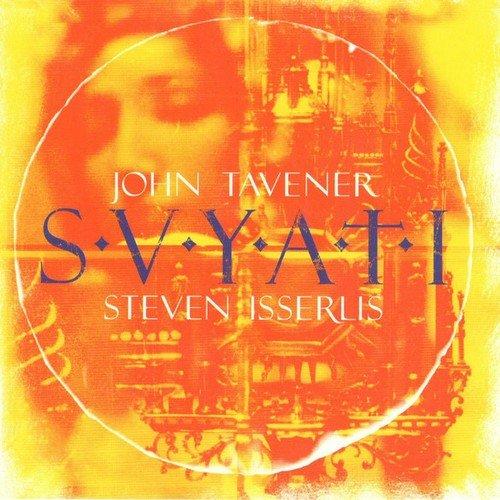 John Tavener, Steven Isserlis – Svyati (1997)