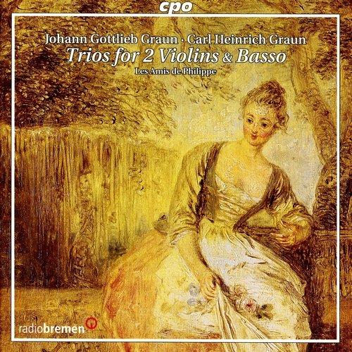 Les Amis de Philippe - Johann Gottlieb Graun / Carl Heinrich Graun - Trios for 2 Violins & Basso (2009)