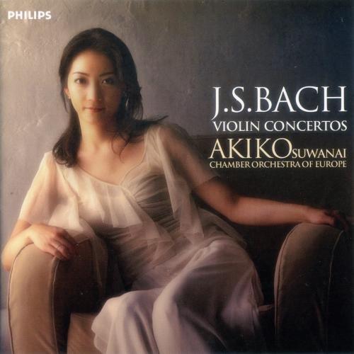 Akiko Suwanai & Chamber Orchestra of Europe - J.S. Bach: Violin Concertos (2006)