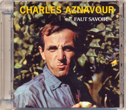Charles Aznavour - Il Faut Savoir (1961/2004) [HDtracks]