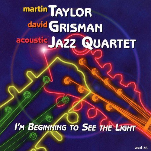 Martin Taylor, David Grisman Acoustic Jazz Quartet - I'm Beginning To See The Light (1999/2017) [HDTracks]