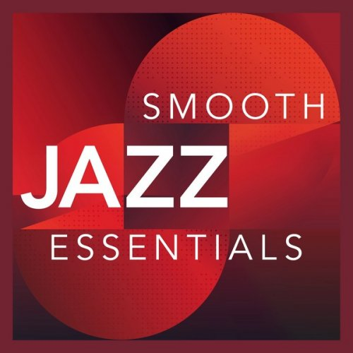 VA - Smooth Jazz Essentials (2017)