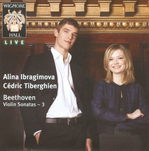Alina Ibragimova, Cédric Tiberghien - Beethoven - Violin Sonatas, Volume 3 (2011)