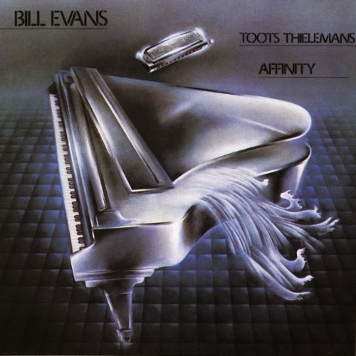 Bill Evans & Toots Thielemans - Affinity (1979/2011) [HDTracks]