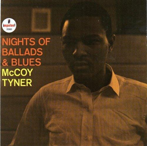 McCoy Tyner - Nights Of Ballads & Blues (1963) [2011 SACD]