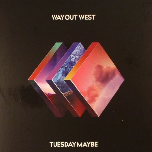 Way Out West - Tuesday Maybe (2017) lossless