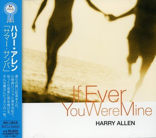 Harry Allen - If Ever You Were Mine (2003)