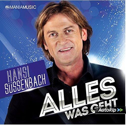 Hansi Süssenbach - Alles Was Geht (2015)