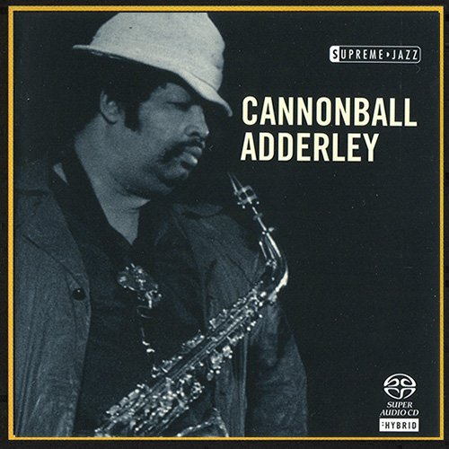 Cannonball Adderley - Supreme Jazz (2006) [HDtracks]