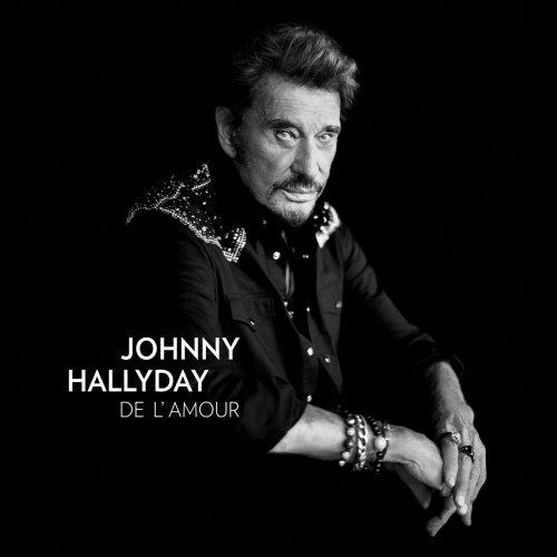 Johnny Hallyday - De l'Amour (2015) [Hi-Res]