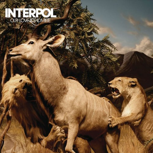 Interpol - Our Love To Admire (2007/2017) [HDTracks]