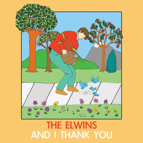The Elwins - And I Thank You (2012) FLAC